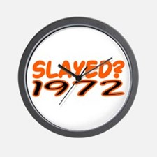 SLAYED? 1972 Wall Clock