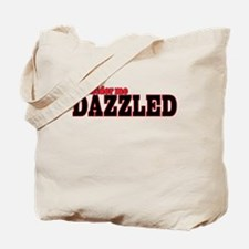 Consider me Dazzled Tote Bag