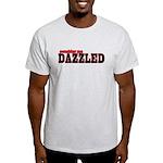 Consider me Dazzled Light T-Shirt
