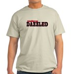 Consider me Dazzled Light T-Shirt