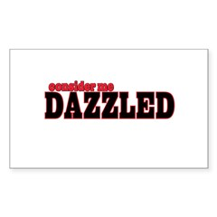 Consider me Dazzled Rectangle Decal
