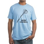 More Cowbell Fitted T-Shirt