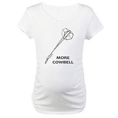 More Cowbell Shirt