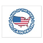 McCain Palin Land of the Free Small Poster