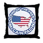 McCain Palin Land of the Free Throw Pillow