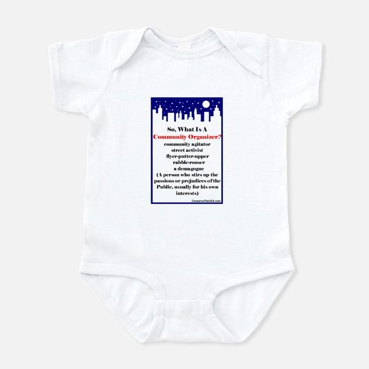 """""""Community Organizer?"""" Infant Bodysuit"""