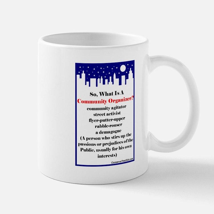 """Community Organizer?"" Mug"