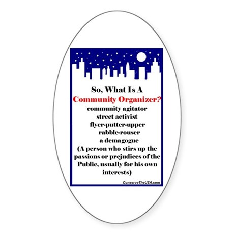 """Community Organizer?"" Oval Sticker"