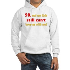 Witty 90th Birthday Hoodie
