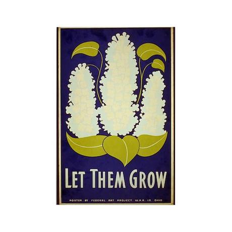Let Them Grow WPA Art Rectangle Magnet