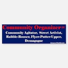 """""""Community Organizer?"""" Bumper Bumper Bumper Sticker"""