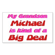 My Grandson Michael - Big Dea Rectangle Decal