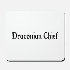 Draconian Chief Mousepad