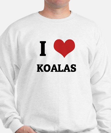 I Love Koalas Sweatshirt