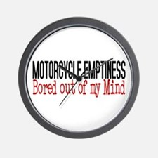 MOTORCYCLE EMPTINESS Bored out of my mi Wall Clock