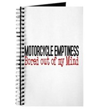 MOTORCYCLE EMPTINESS Bored out of my mind Journal