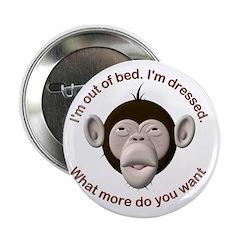 Monkey Awake & Dressed 2.25
