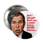 Bush Fucks Up Katrina Button