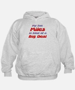 My Son Miles - Big Deal Hoodie