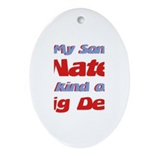 My Son Nate - Big Deal Oval Ornament