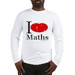 I Love Maths Long Sleeve T-Shirt