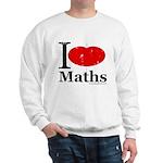 I Love Maths Sweatshirt