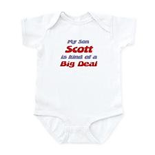 My Son Scott - Big Deal Infant Bodysuit