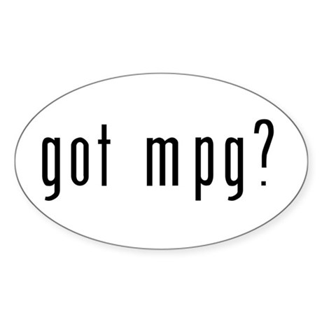 got mpg? Oval Sticker