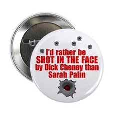 """Shot In The Face 2.25"""" Button"""