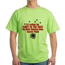 Shot In The Face T-Shirt