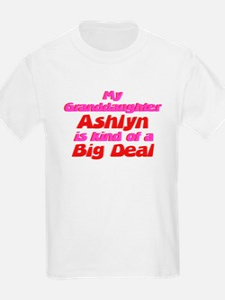 Granddaughter Ashlyn - Big De T-Shirt