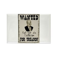 Wanted Karl Rove For Treason Rectangle Magnet