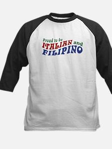 Proud to be Italian and Filipino Tee