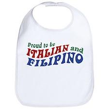 Proud to be Italian and Filipino Bib