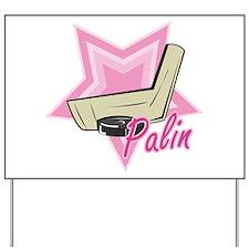 Palin Hockey Mom Yard Sign