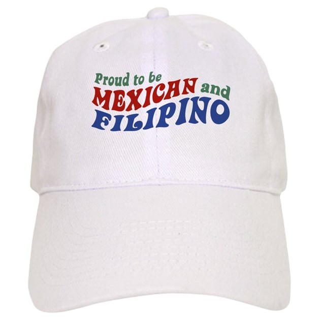 Proud to be Mexican and Filipino Hat by teerifictees