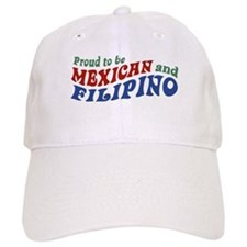 Proud to be Mexican and Filipino Cap