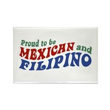 Proud to be Mexican and Filipino Rectangle Magnet