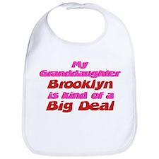 Granddaughter Brooklyn - Big Bib