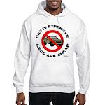 Expensive Gas/Anti-SUV Hooded Sweatshirt