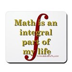 Math is integral Mousepad