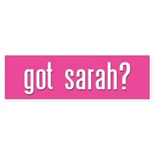 got sarah? Palin Bumper Bumper Sticker