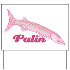 Palin Pink Barracuda Yard Sign