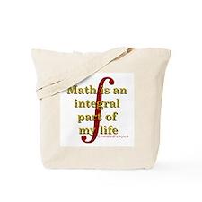 Math is integral Tote Bag