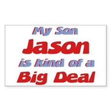 My Son Jason - Big Deal Rectangle Decal