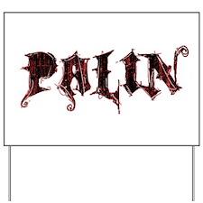 Palin Grunge Logo Yard Sign