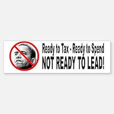 Anti Barack Obama Not Ready Bumper Bumper Bumper Sticker