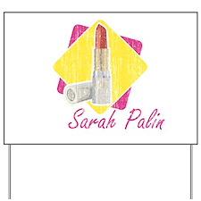 Sarah Palin Retro Lipstick Yard Sign