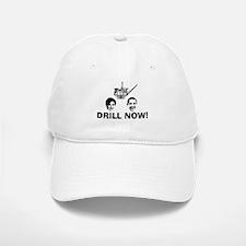 Drill Now Republican Oil Baseball Baseball Cap