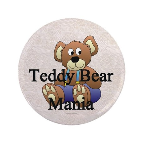 "Teddy Bear Mania 3.5"" Button"